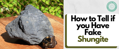 How to Tell if you Have Fake Shungite
