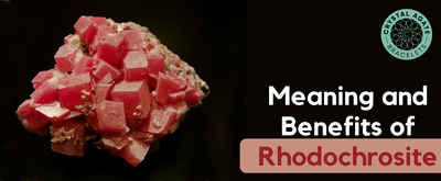 Meaning and Benefits of Rhodochrosite