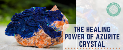 The Healing Power of Azurite Crystal