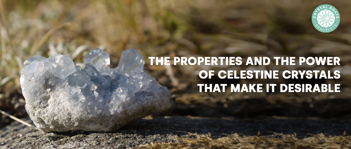 The Properties And The Power Of Celestine Crystals That Make It Desirable