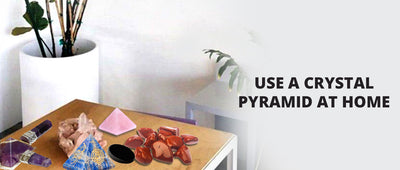 Guide to use a crystal pyramid at home