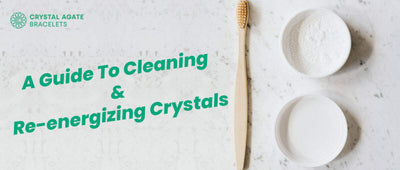 A guide to cleaning and Re-energizing crystals