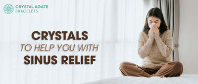 CRYSTALS TO HELP YOU WITH SINUS RELIEF
