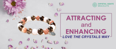 Attracting and Enhancing love the crystals way