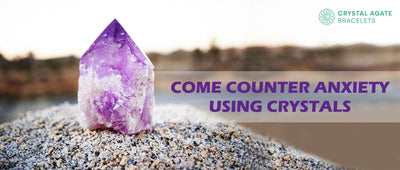 Come counter anxiety using crystals