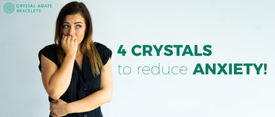 4 crystals to reduce anxiety!