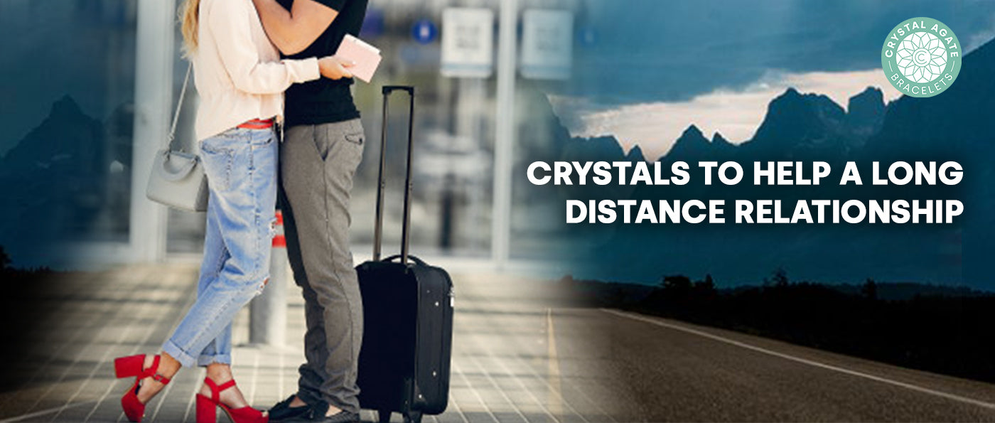 Crystals To Help A Long Distance Relationship