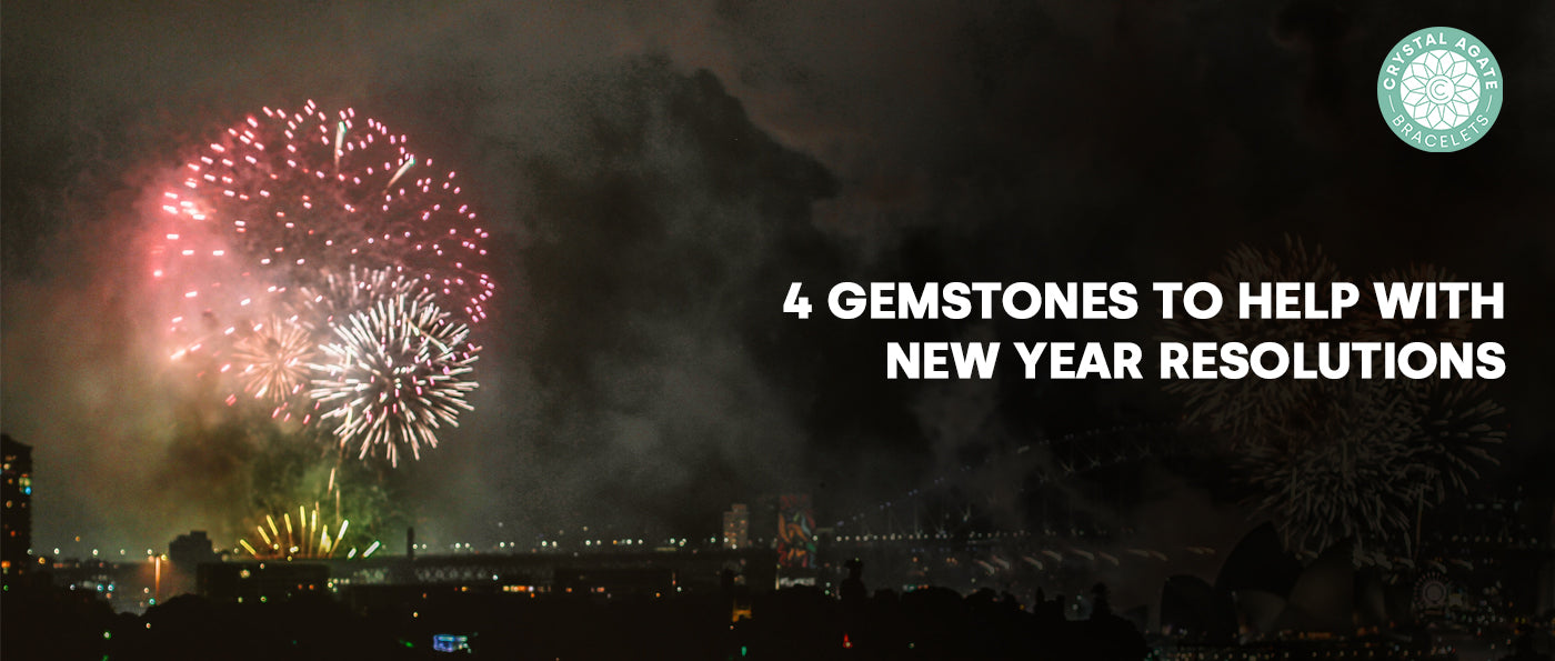 4 Gemstones To Help With New Year Resolutions