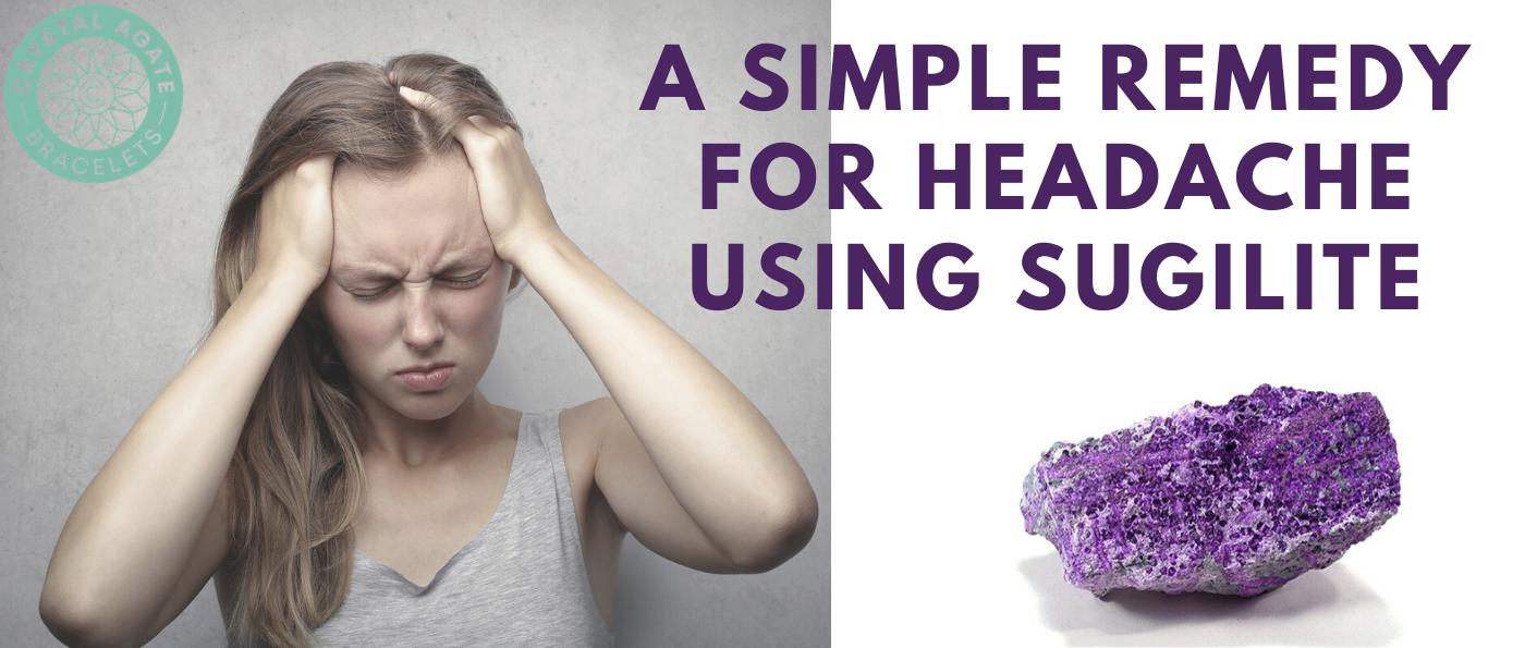 A Simple Remedy For Headache Using Sugilite