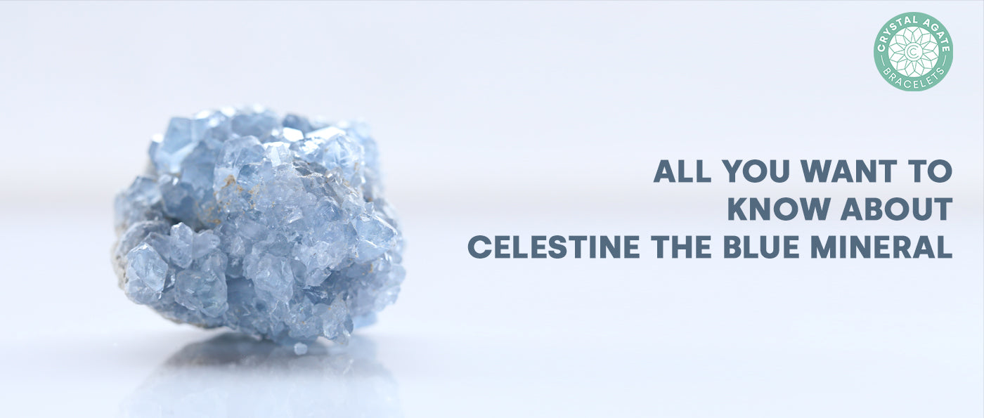 All You Want To Know About Celestine The Blue Mineral
