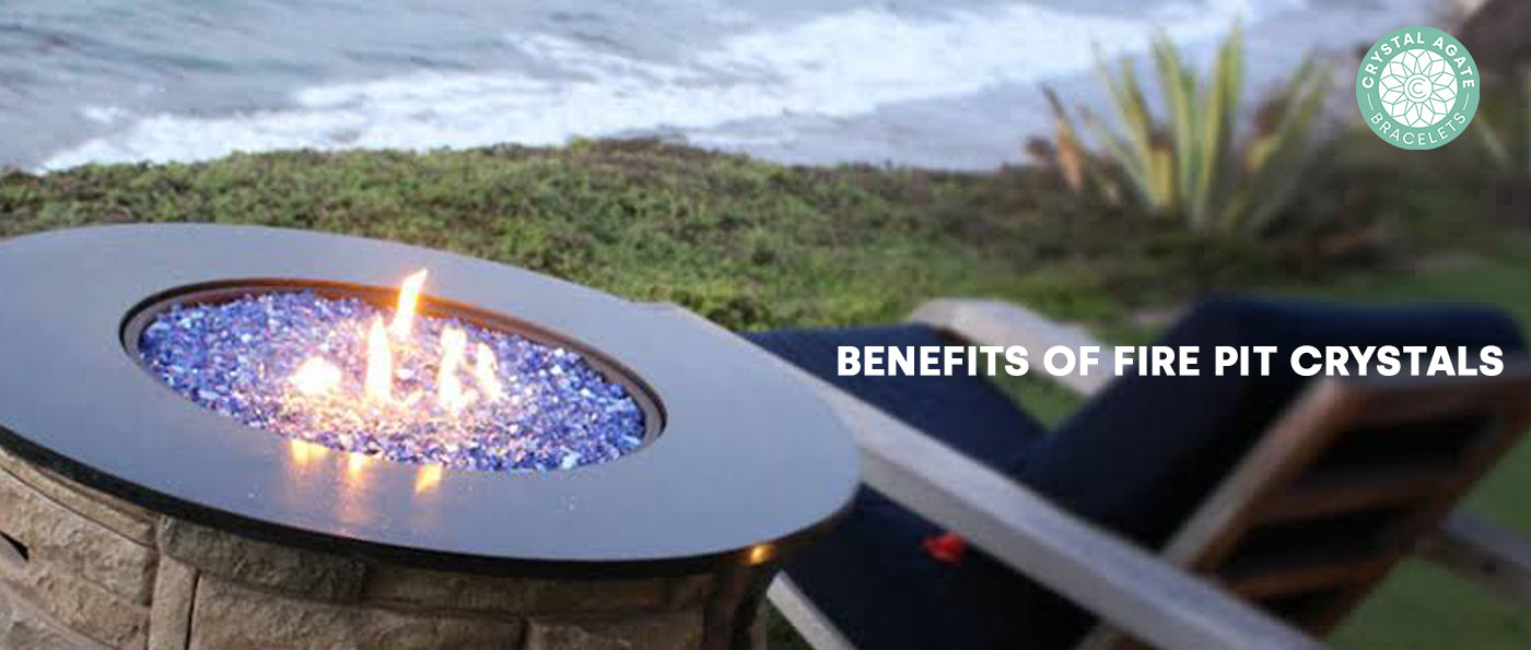 Benefits of Fire Pit Crystals