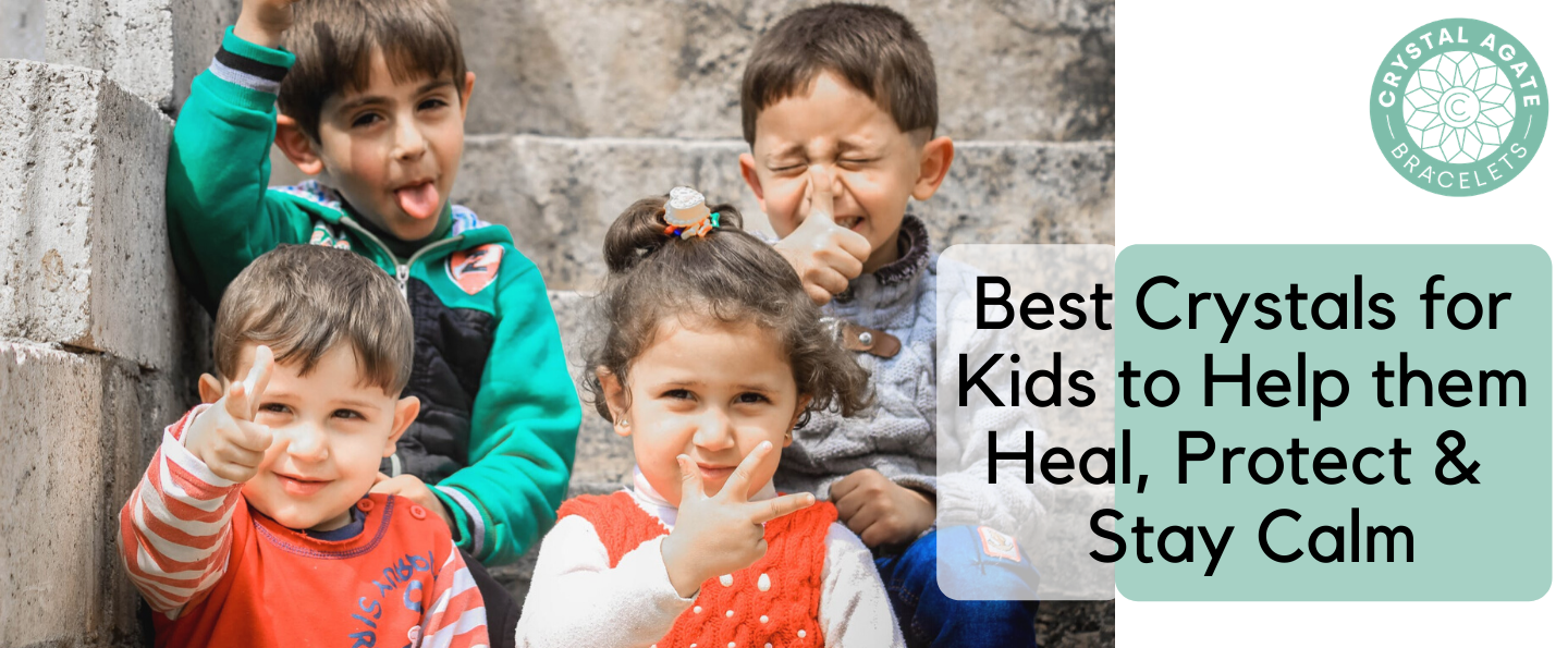 Best Crystals for Kids to Help them Heal, Protect & Stay Calm