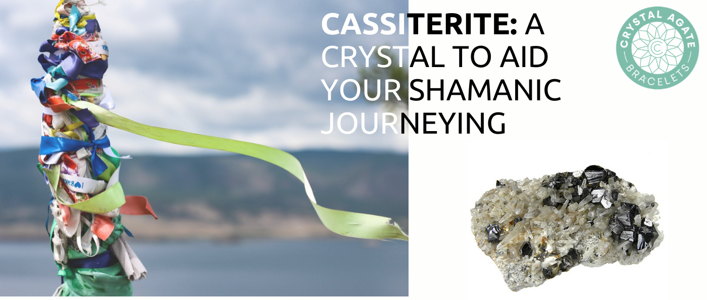 Cassiterite: A Crystal To Aid Your Shamanic Journeying