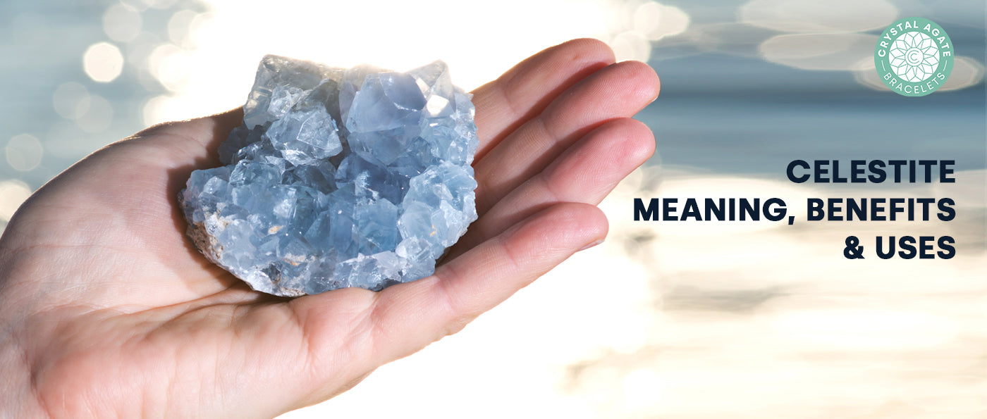 Celestite - Meaning, Benefits & Uses
