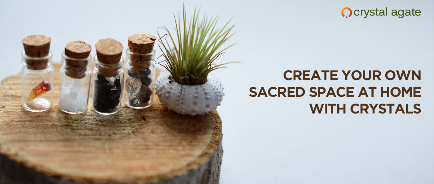 Create your own sacred space at home with crystals