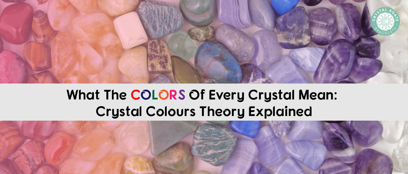 What The Colors Of Every Crystal Mean: Crystal Colours Theory Explained