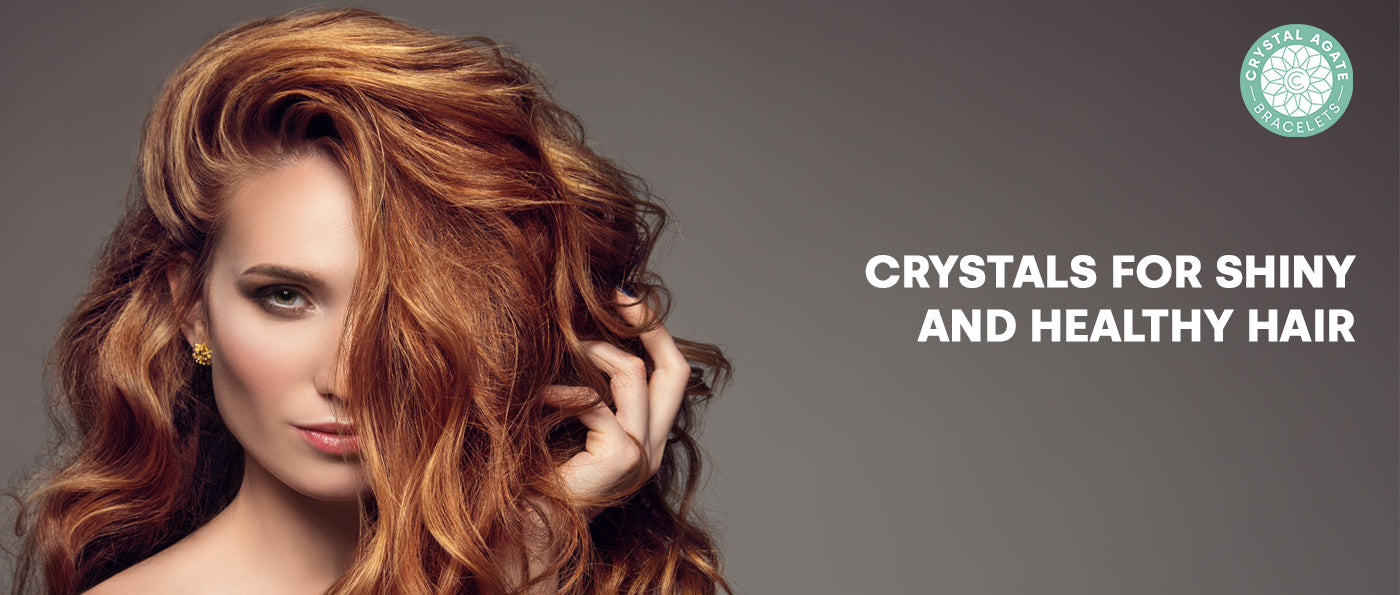 Crystals for Shiny and Healthy Hair