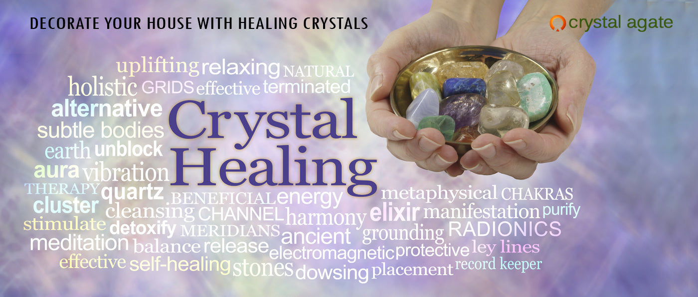 DECORATE YOUR HOUSE WITH HEALING CRYSTALS