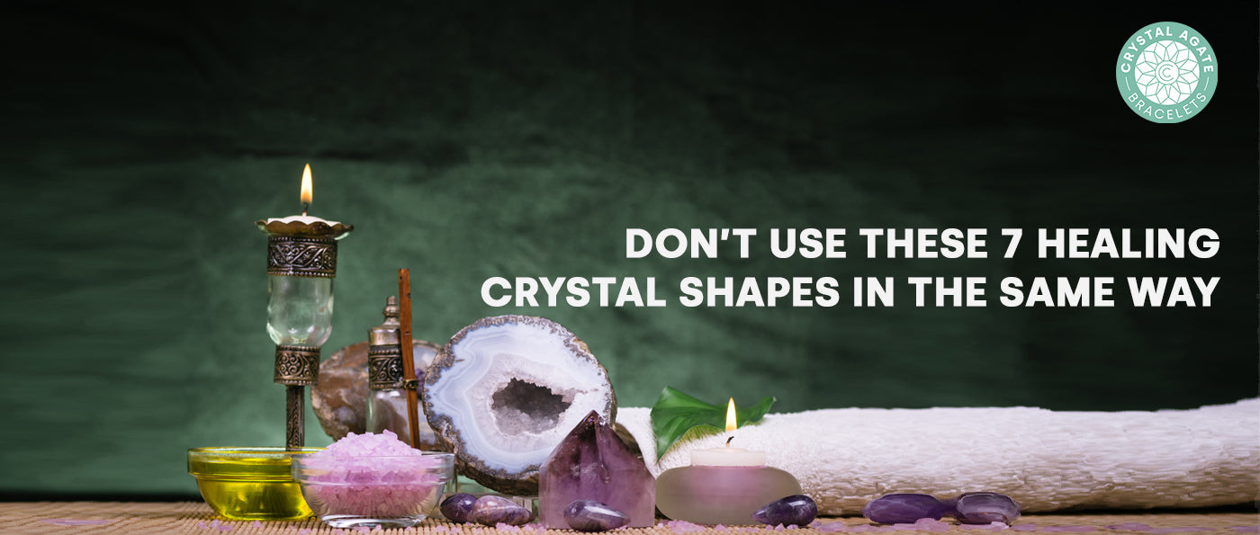 Don't Use These 7 Healing Crystal Shapes In The Same Way