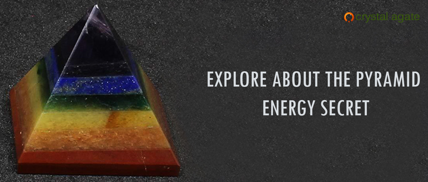 EXPLORE ABOUT THE PYRAMID ENERGY SECRET
