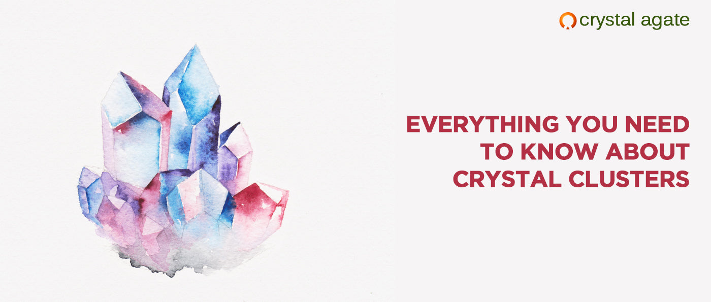 Everything You Need To Know About Crystal Clusters