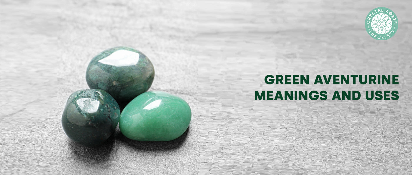 Green Aventurine Meanings and Uses