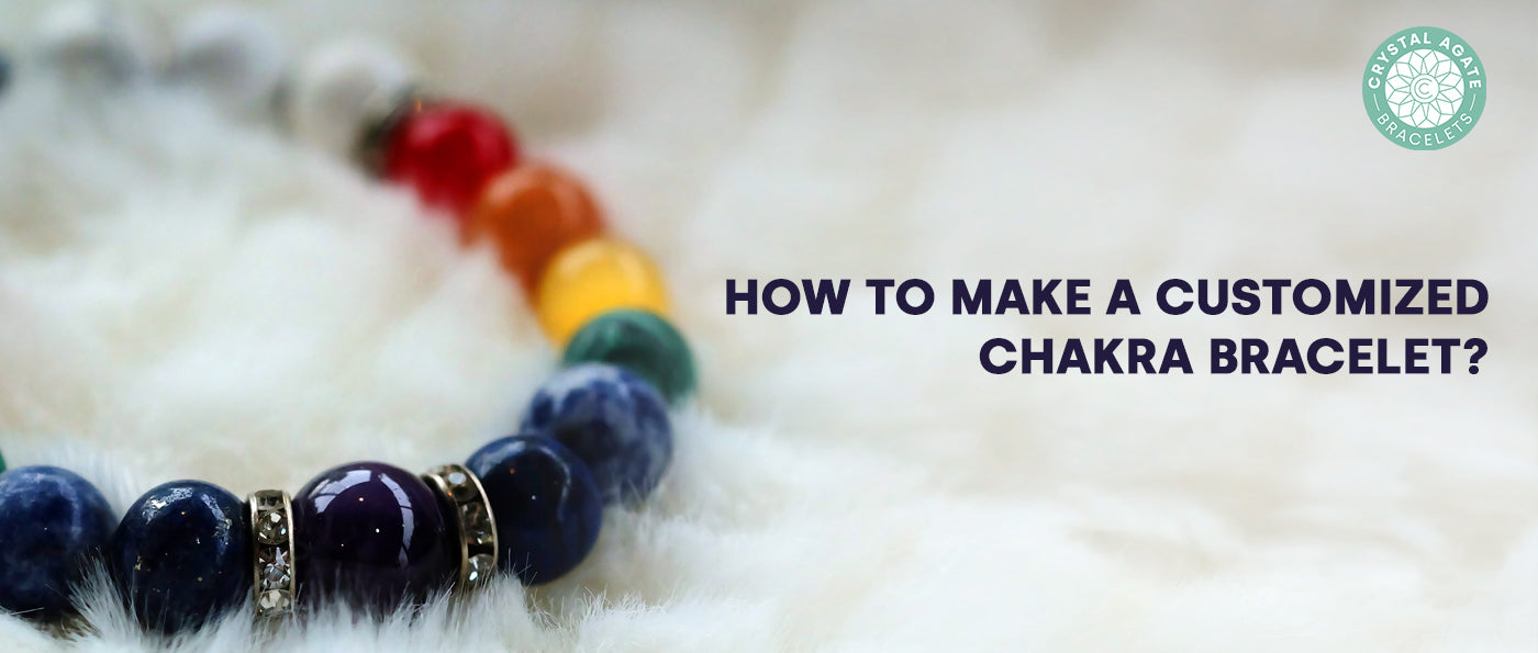 How to make a customized chakra bracelet