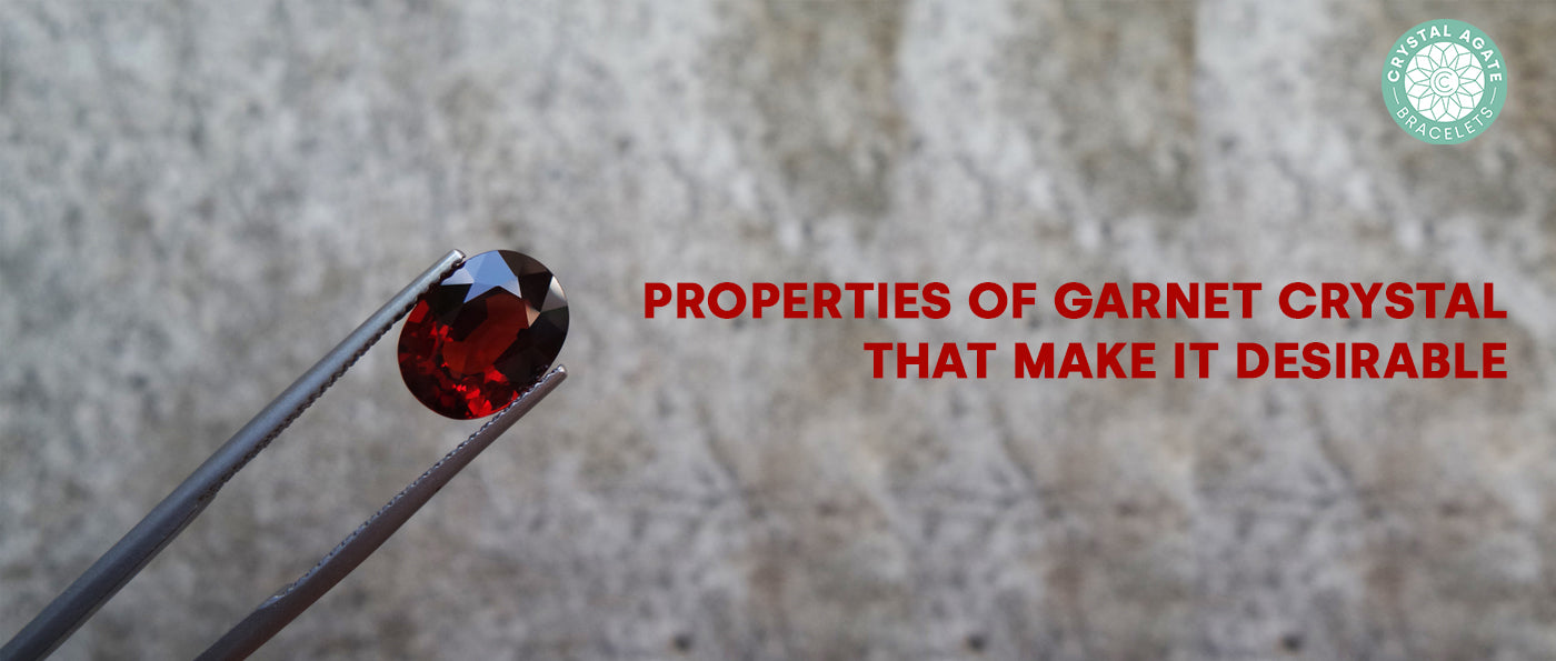 Properties Of Garnet Crystal That Make It Desirable