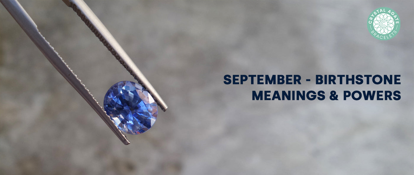 September - Birthstone Meanings & Powers
