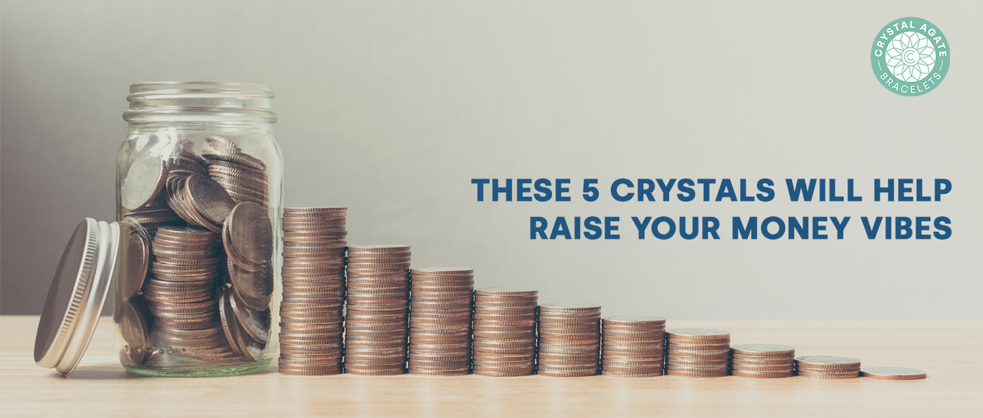 These 5 Crystals Will Help Raise Your Money Vibes