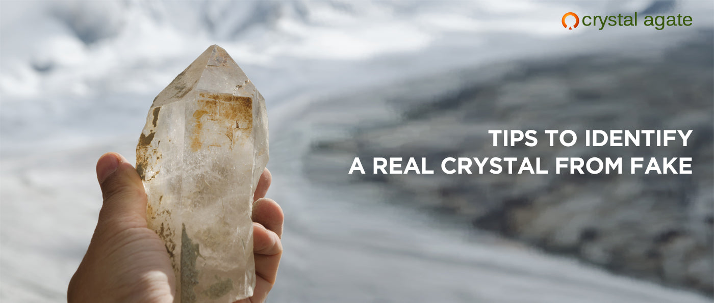 Tips to identify a real crystal from fake