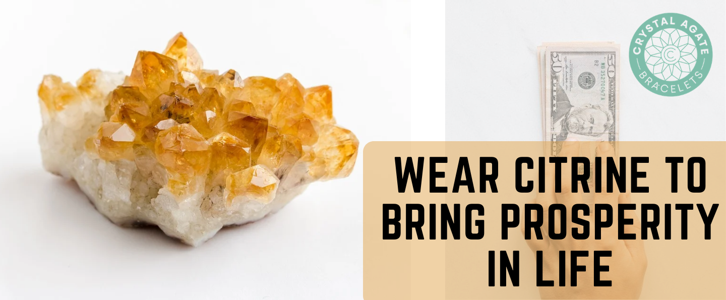 Wear Citrine to Bring Prosperity in Life