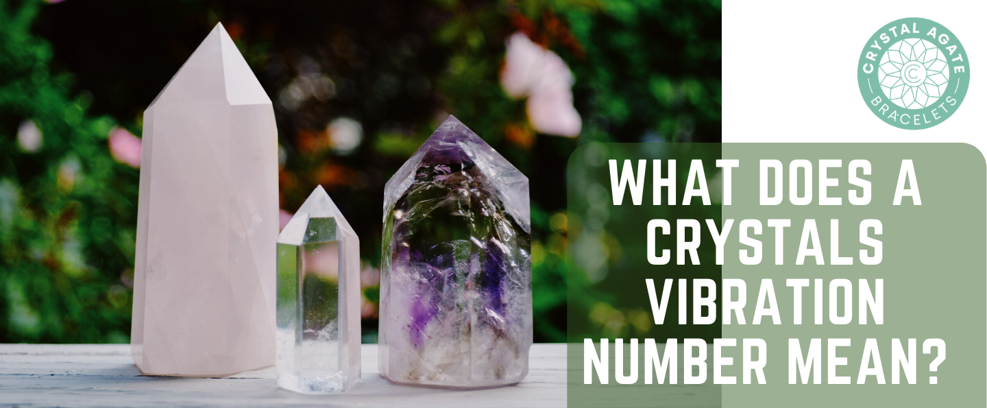 What Does a Crystals Vibration Number Mean?