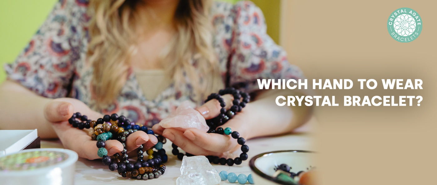 Which Hand to Wear Crystal Bracelet