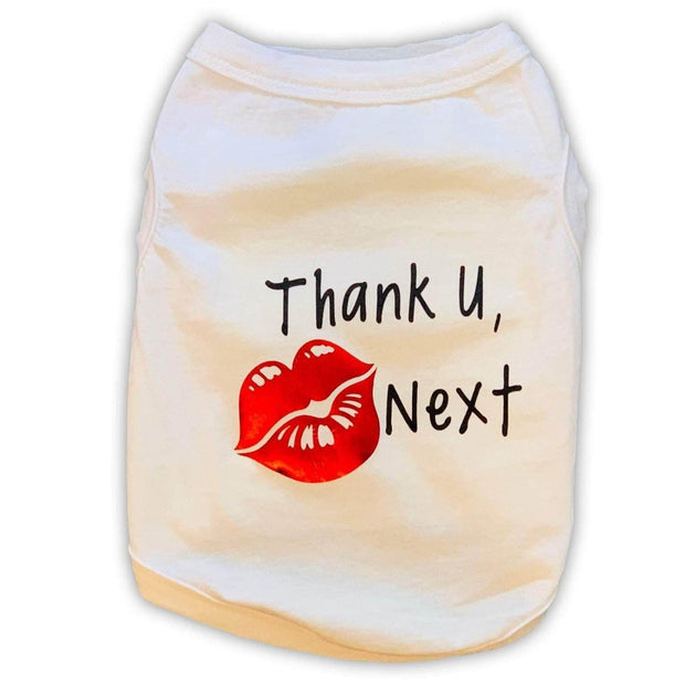 "Pet Shirts - Dog Shirt ""Thank U, Next"" Viral Tee"