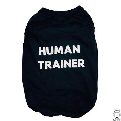"Pet Shirts - Funny Pet Shirt ""Human Trainer"""