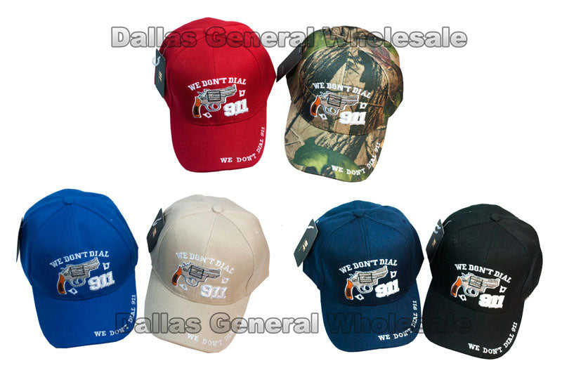 """We Don't Dial 911"" Casual Baseball Caps - Dallas General Wholesale"
