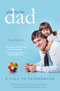 Glad to be Dad, A Call to Fatherhood - Little Owly