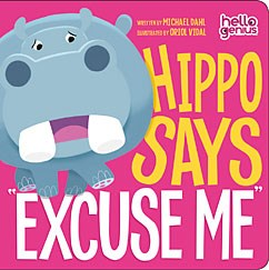"Hippo Says ""Excuse Me"" - Little Owly"