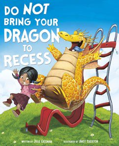 Do Not Bring Your Dragon to Recess - Little Owly