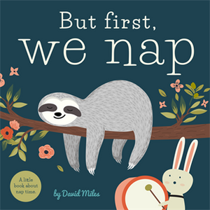 But First, We Nap - Little Owly