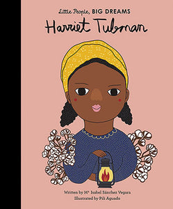 Harriet Tubman (Little People, Big Dreams) - Little Owly