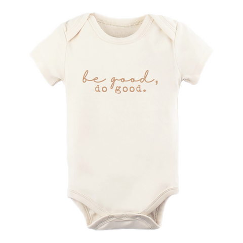 Be Good Do Good Organic Bodysuit