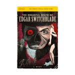 #2 The Dreadful Death of Edgar Switchblade Paperback Book