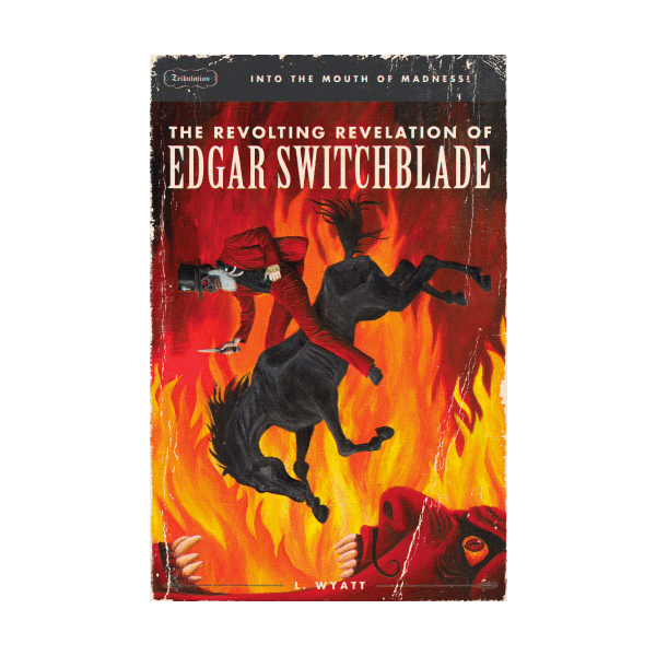 #3 The Revolting Revelation of Edgar Switchblade Paperback Book