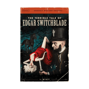 #1 The Terrible Tale of Edgar Switchblade Paperback Book