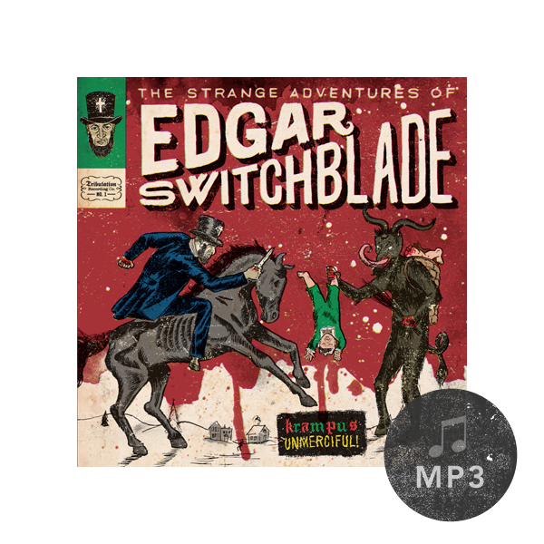 The Strange Adventures of Edgar Switchblade #1: Krampus Unmerciful MP3 Download
