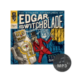 The Strange Adventures of Edgar Switchblade #2: Revenge of the Robot Ghost  MP3 Download