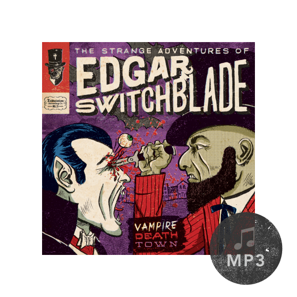 The Strange Adventures of Edgar Switchblade #3: Vampire Death Town MP3 Download