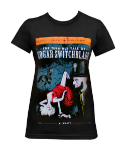 Edgar Switchblade Ladies T-Shirt